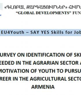 SURVEY ON IDENTIFICATION OF SKILLS NEEDED IN THE AGRARIAN SECTOR AND MOTIVATION OF YOUTH