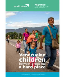 Migration and COVID-19: Venezuelan children stuck between a rock and a hard place