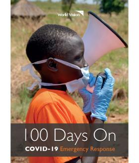World Vision's COVID-19 response 100-day report cover