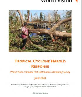 Tropical Cyclone Harold - World Vision Post Distribution Monitoring - Survey