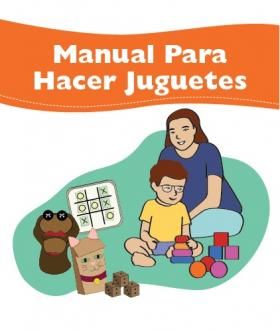 World Vision Toy Guide for Early Childhood Development - Spanish Version