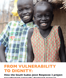 Cover page: How the South Sudan Joint Response 2 project transformed internally displaced persons' livelihoods in Melut County of South Sudan