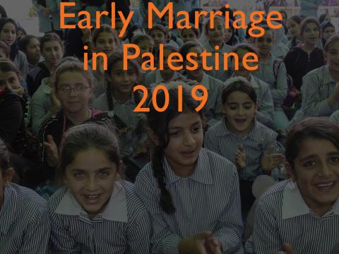 Early Marriage - Palestine 2019