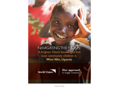 Navigating the Nexus; A brighter future for refugee and host community children in West Nile, Uganda