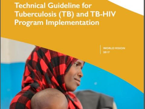 Technical Guideline for Tuberculosis and TB-HIV Program