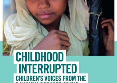 Childhood Interrupted: Children's Voices from the Rohingya Refugee Crisis