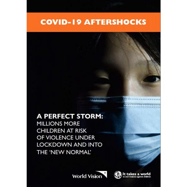 Covid 19 Aftershocks A Perfect Storm World Vision International